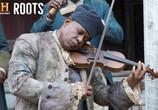 Сцена из фильма Корни / Roots (2016)