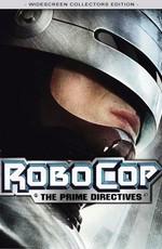 Робокоп: Важнейшие директивы / RoboCop: Prime Directives (2000)