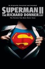 Супермен 2: Режиссерская версия / Superman II (2006)