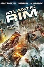 Атлантический рубеж / Atlantic Rim (2013)