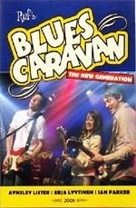 Blues Caravan: featuring Aynsley Lister, Erja Lyytinen & Ian Parker