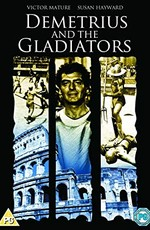 Деметрий и гладиаторы / Demetrius and the Gladiators (1954)