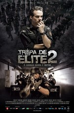 Элитный отряд: Враг внутри / Tropa de Elite 2 - O Inimigo Agora É Outro (2011)