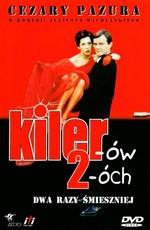 Киллер 2 / Kilerów 2-óch (1999)