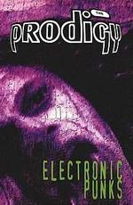 The Prodigy - Electronic Punks