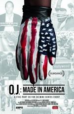 О. Джей: Сделано в Америке