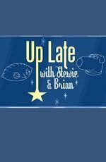 Гриффины: Поздний вечер со Стьюи и Брайаном / Family guy: Up Late With Stewie & Brian (2007)