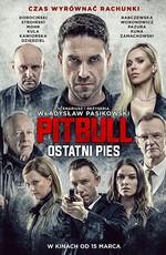 Питбуль. Последний пес / Pitbull. Ostatni pies (2018)