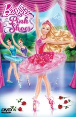 Барби: Балерина в розовых пуантах / Barbie in The Pink Shoes (2013)