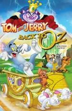 Том и Джерри: Возвращение в Оз / Tom & Jerry: Back to Oz (2016)