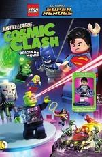 LEGO Супергерои DC: Лига Справедливости - Космическая битва / DC Comics Super Heroes: Justice League - Cosmic Clash (2016)
