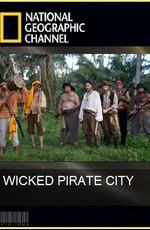 National Geographic : История города пиратов