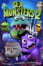 Морские монстры 2 / Sea Monsters 2 (2018)