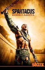 Спартак: Боги арены / Spartacus: Gods of the Arena (2011)