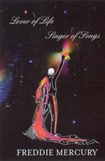 Фредди Меркьюри - Певец. Ценитель жизни / Freddie Mercury: Lover of Life, Singer of Songs (2006)