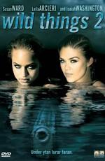 Дикость 2 / Wild Things 2 (2004)