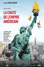Падение американской империи / The Fall of the American Empire (2019)