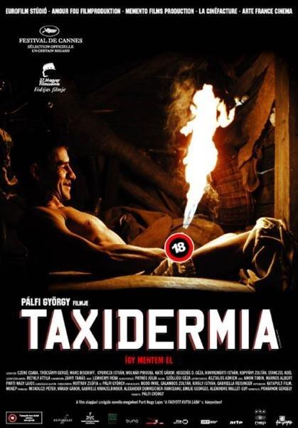 Таксидермия (2006) (Taxidermia)