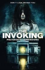 Призыв 3.Паранормальные явления / The Invoking: Paranormal Dimensions (2016)