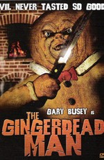 Спёкшийся (Пряничный злодей) / The Gingerdead Man (2005)