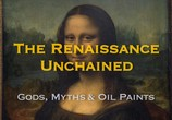 Сцена из фильма Освобожденный Ренессанс / The Renaissance Unchained (2016) Освобожденный Ренессанс сцена 1
