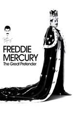Фредди Меркьюри. Великий притворщик / Freddie Mercury. The Great Pretender (2012)