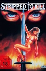Раздетая для убийства / Stripped to Kill (1987)