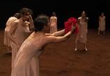 Сцена из фильма Пина: Танец страсти / Pina (2011) Пина: Танец страсти сцена 5
