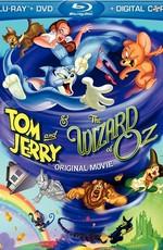 Том и Джерри и Волшебник из страны Оз / Tom and Jerry & The Wizard of Oz (2011)