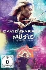 David Garrett - Music Live In Concert