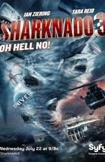 Акулий торнадо 3 / Sharknado 3: Oh Hell No! (2015)