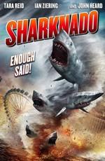 Акулий торнадо / Sharknado (2013)