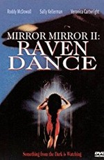 Зеркало, зеркало 2: Танец ворона