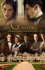 Гранд отель / Gran Hotel (2011)