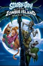 Скуби-Ду: Возвращение на остров зомби / Scooby-Doo: Return to Zombie Island (2019)