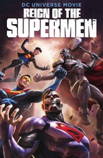 Господство Суперменов / Reign of the Supermen (2019)