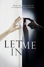 Впусти меня. Сага / Let Me In (2010)
