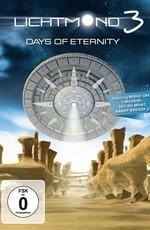 Лунный свет 3: Дни вечности / Lichtmond 3: Days of Eternity (2014)
