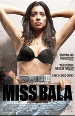 Мисс Пуля / Miss Bala (2011)