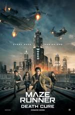 Бегущий в Лабиринте: Лекарство от Смерти: Дополнительные материалы / Maze Runner: The Death Cure: Bonuces (2018)